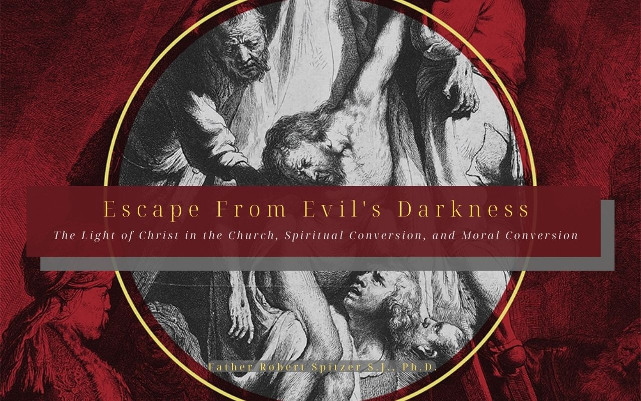 Now Available: Vol. 2 of Fr. Spitzer's 'Called Out of Darkness' Trilogy