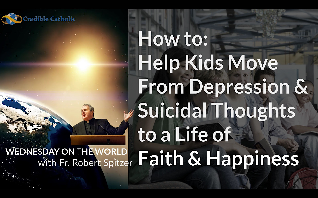Wednesday on the World: Move from Depression to Faith and Happiness